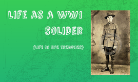 Life as a WW1 solider
