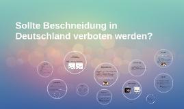 Sollte Beschneidung in Deutschland verboten werden?