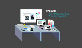Copy of TPB AFK