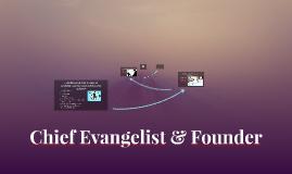 Chief Evangelist & Founder