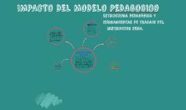 Impacto del modelo pedagógico, estructura pedagógica y herramientas de trabajo del instructor SENA.