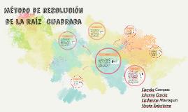 Copy of Metodo de resolucion de la raiz cuadrada