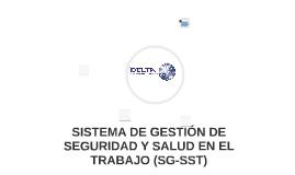 SISTEMA DE GESTION DE SEGURIDAD Y SALUD EN EL TRABAJO (SG-SS