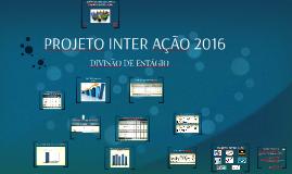 Copy of PROJETO INTER AÇÃO