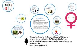 Presentación oral Español: La condición de la mujer en los c
