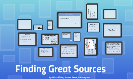 Finding Great Sources
