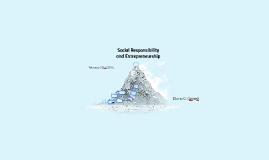 Social Responsibility and Entrepreneurship