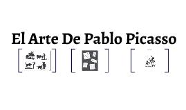 El Arte De Pablo Picasso