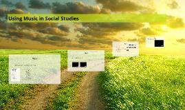 EDUC 314:Using Music in Social Studies