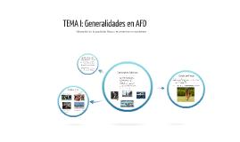 TEMA I: Generalidades y estructuración general del cuerpo