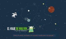 EL VIAJE DE MALVIN