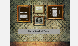 Diary of Anne Frank Themes