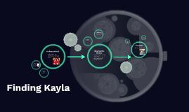 Finding Kayla