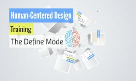 HCD Training - Define Mode