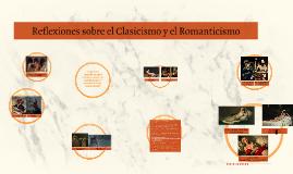 Reflexiones sobre el Clasicismo y el Romanticismo