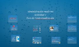 administration moderna activiadad 1 foro de contextualizacio
