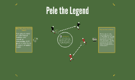 Pele the Legend