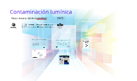 Jornadas regionales MORA El estudio experimental de la contaminación lumínica en las zonas metropolitanas de México.