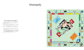 Monopoly Presentation