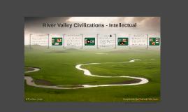 Copy of River Valley Civilizations