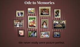 Ode to Memories