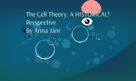 The Cell Theory: A Historical Perspective