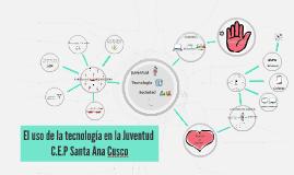 Copy of El uso de la tecnologia en la Juventud