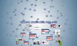 Copy of TECHNIK ORGANIZACJI REKLAMY