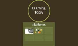 Learning TCGA