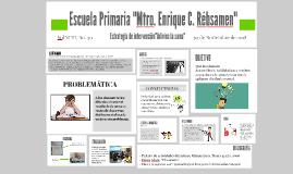 """Escuela Primaria """"Mtro. Enrique C. Rébsamen"""""""