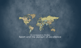 Sport and the pursuit of excellence