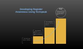 Developing Register Awareness Using Textspeak