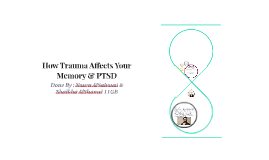 How Trauma Affects Your Memory