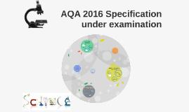 AQA 2016 Specification under examination