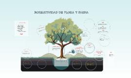 NORMATIVIDAD DE FLORA Y FAUNA