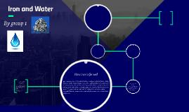 Group 1 Iron & Water