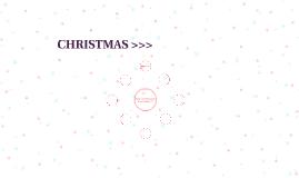 Christmas >>>
