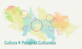 Cultura & Patrones Culturales