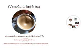 (V)mešana knjižnica: informacijsko opismenjevanje študentov FDV
