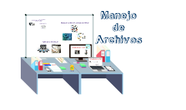 Copy of Manejo de Archivos