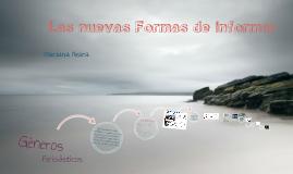 Las nuevas formas de informar por Mariana Neira