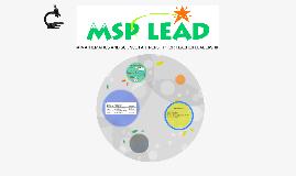 Why MSP-LEAD?