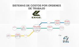 Copy of SISTEMAS DE COSTOS POR ORDENES DE TRABAJO