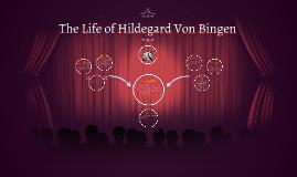 Who was Hildegard Von Bingen?