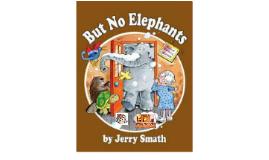 But No Elephants Theme Speech