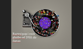 Razvoj pop i rock od 1950. do danas