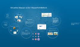 Wasserfußabdruck & Virtuelles Wasser