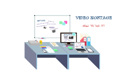 WORKSHOP VIDEO MONTAGE