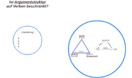 Ist Argumentstruktur auf Verben beschränkt?