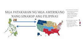 Mga Patakaran ng mga Amerikano nang Sinakop ng Filipinas